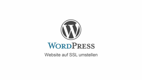 Anleitung: Wordpress auf SSL umstellen